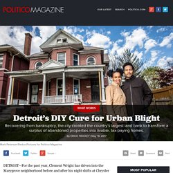 Detroit's DIY Cure for Urban Blight