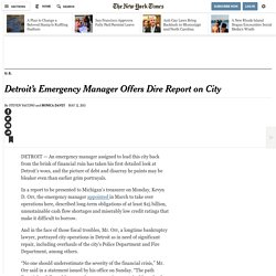 Detroit's Emergency Manager Offers Dire Report on City