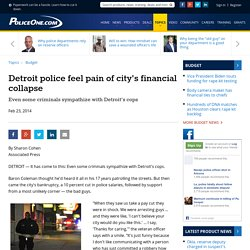 Detroit police feel pain of city's financial collapse