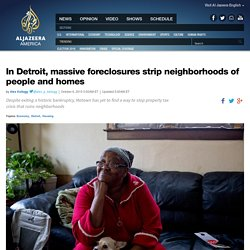 Detroit foreclosure crisis strips city of homes