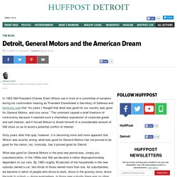 Detroit, General Motors and the American Dream