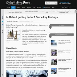 Is Detroit getting better? Some key findings