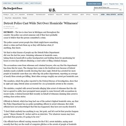 Detroit Police Cast Wide Net Over Homicide 'Witnesses'
