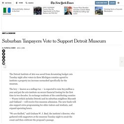 Detroit Institute of Arts County Millage Tax Approved ...