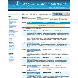"Detroit, MI Jobs - Jarid's Log ""Social Marketing"" Job Board"