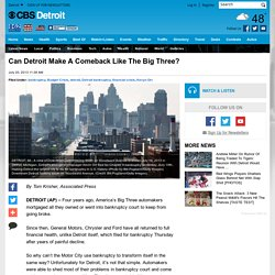 Can Detroit Make A Comeback Like The Big Three?