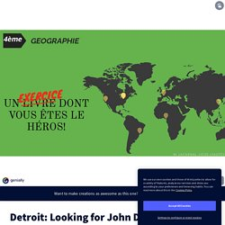 Detroit: Looking for John Doe par mlachenal sur Genially