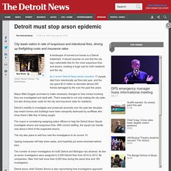 Detroit must stop arson epidemic