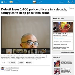 Detroit loses 1,400 police officers in a decade, struggles to keep pace with crime