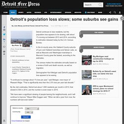 Detroit's population loss slows; some suburbs see gains