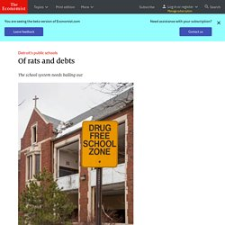 Detroit's public schools: Of rats and debts