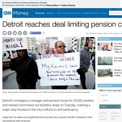 Detroit reaches deal limiting pension cuts - Apr. 16, 2014