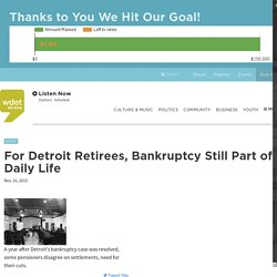 For Detroit Retirees, Bankruptcy Still Part of Daily Life
