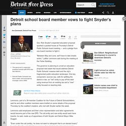 Detroit school board member vows to fight Snyder's plans