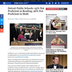 Detroit Public Schools: 93% Not Proficient in Reading; 96% Not Proficient in Math