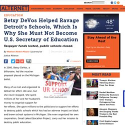 Betsy DeVos Helped Ravage Detroit's Schools, Which Is Why She Must Not Become U.S. Secretary of Education