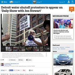 Detroit water shutoff protesters to appear on 'Daily Show with Jon Stewart'