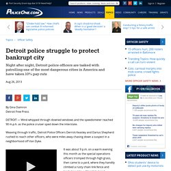 Detroit police struggle to protect bankrupt city