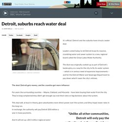 Detroit, suburbs reach water deal