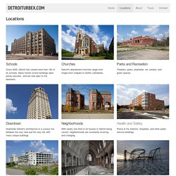 Detroiturbex.com - Locations