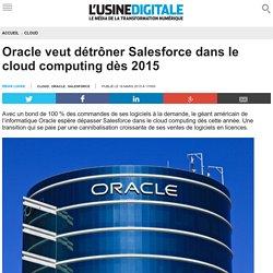 Oracle veut détrôner Salesforce dans le cloud computing dès 2015