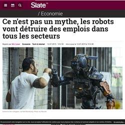 Ce n'est pas un mythe, les robots vont détruire des emplois dans tous les secteurs