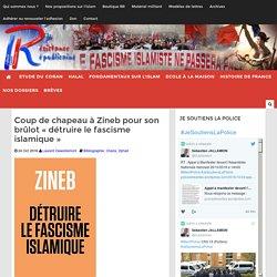 """Coup de chapeau à Zineb pour son brûlot """"détruire le fascisme islamique"""""""