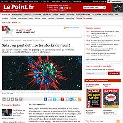 Sida : on peut détruire les stocks de virus !