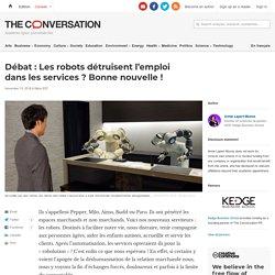 Débat : Les robots détruisent l'emploi danslesservices? Bonne nouvelle!