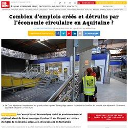 Combien d'emplois créés et détruits par l'économie circulaire en Aquitaine ?