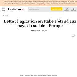 Dette: l'agitation en Italie s'étend aux pays du sud de l'Europe