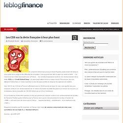 Les CDS sur la dette française à leur plus haut