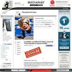 LA DETTE, LA GRÈCE ET L'INFO : Lettre de Vicky Skoumbi dénonçant la censure sur ARTE