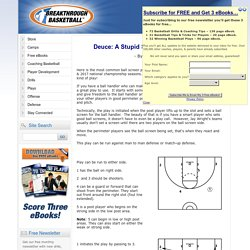 Deuce: A Stupid Simple Ball Screen Play