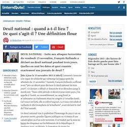 Deuil national : quand a-t-il lieu? Dequoi s'agit-il? Unedéfinition floue