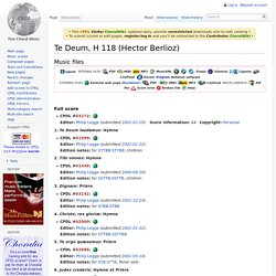 Te Deum, H 118 (Hector Berlioz) - ChoralWiki
