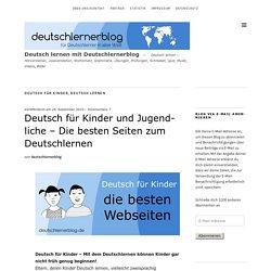 Deutsch für Kinder und Jugendliche - So lernen Kinder Deutsch