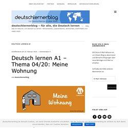 Deutsch lernen A1 – Thema 04/20: Meine Wohnung – deutschlernerblog – für alle, die Deutsch lernen
