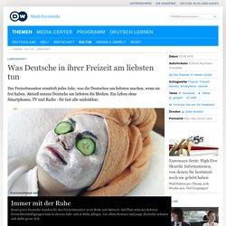 Was Deutsche in ihrer Freizeit am liebsten tun - DW 2016