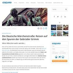 Die Deutsche Märchenstraße: Reisen auf den Spuren der Gebrüder Grimm - GoEuro DE Blog