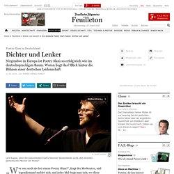 Die deutsche Poetry Slam-Szene: Dichter und Lenker