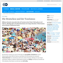 Die Deutschen und der Tourismus