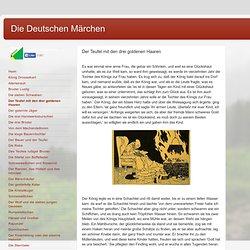 Die Deutschen Märchen: Der Teufel mit den drei goldenen Haaren