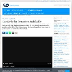 Das Ende der deutschen Steinkohle