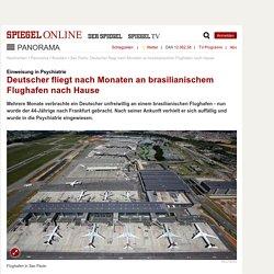 Sao Paolo: Deutscher fliegt nach Monaten an brasilianischem Flughafen nach Hause