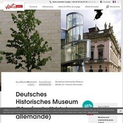 Deutsches Historisches Museum (Musée de l'histoire allemande)