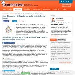 Liste: die 10 besten Sozialen Netzwerke in Deutschland für Unternehmer