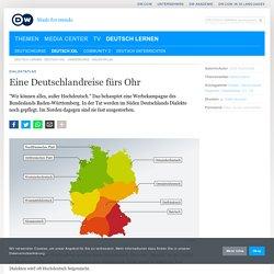 Eine Deutschlandreise fürs Ohr