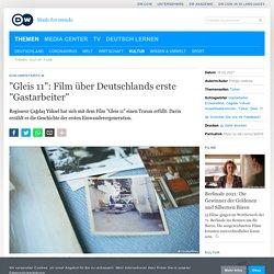 """""""Gleis 11"""": Film über Deutschlands erste """"Gastarbeiter"""""""