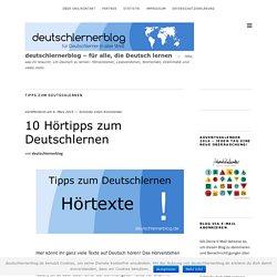 10 Hörtipps zum Deutschlernen - Deutsch hören - Deutschlernerblog